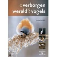 Holden, Peter: De verborgen wereld van vogels