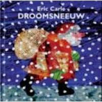 Carle, Eric: Droomsneeuw