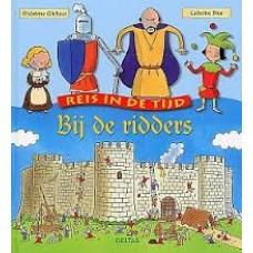 Michaux, Madeleine en Catherine Brus: Reis in de tijd, bij de ridders( met uitvouwpagina's)