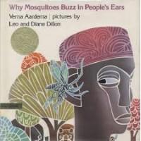 Aardema. Verna/Leo en Diane Dillon/ Ernst van Altena: Waarom muggen in mensenoren zoemen