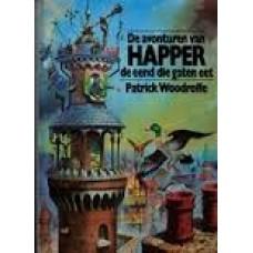 Woodroffe, Patrick: De avonturen van Happer de eend die gaten eet