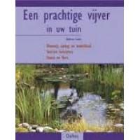 Franke, Wolfram: Een prachtige vijver in uw tuin (ontwerp, aanleg, onderhoud, soorten, fauna en flora)