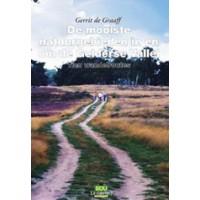 Graaff, Gerrit de: De mooiste natuurgebieden in en om de Gelderse Vallei 10 wandelroutes)
