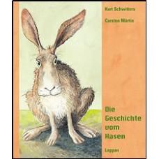 Schwitters, Kurt en Carsten Martin: Het verhaal van de haas