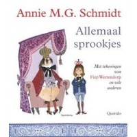 Schmidt, Annie MG en Fiep Westendorp en vele anderen: Allemaal sprookjes (paperback)