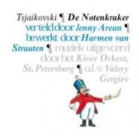 Areaan, Jenny: De notenkraker van Tsjaikovski bewerkt door Harmen van Straaten ( boekje met cd)