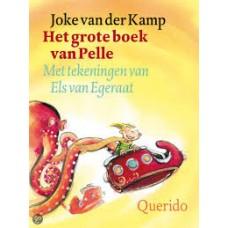 Kamp, Joke van der met ill. van Els van Egeraat: Het grote boek van Pelle