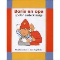 Aartsen, Marijke en Carin Vogtlander: Boris en opa spelen sinterklaasje