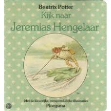 Potter, Beatrix: Kijk naar Jeremias Hengelaar (karton)