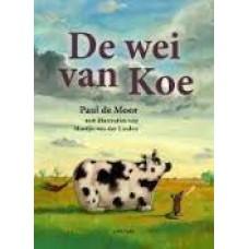 Moor, Paul de met ill. van Martijn van der Linden: De wei van Koe