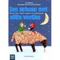Debaene, An met ill. van Martijn van der Linden: Een schaap met witte voetjes met cd (wiegeliedjes, knuffelversjes en huppelliedjes) nieuw