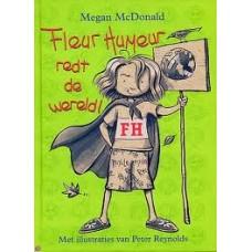 McDonald, Megan: Fleur Humeur redt de wereld!