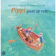 Lindgren, Astrid en Annet Schaap: Pippi gaat op reis