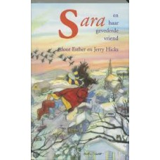 Hicks, Esther en Jerry: Sara en haar gevederde vriend