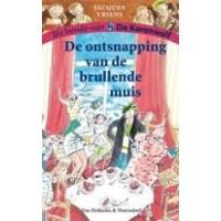 Vriens, Jacques met ill. van Annet Schaap: De bende van de korenwolf, de ontsnapping van de brullende muis