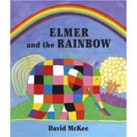 McKee, David: Elmer and the rainbow (Engels)