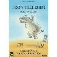 Tellegen, Toon met ill. van  Annemarie van Haeringen: Doen en laten alle dierenverhalen uit de tv-serie (dvd)