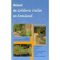 Davids, Jan Koert: Beleef de Gelderse Vallei en eemland ( 340 km wandelen)