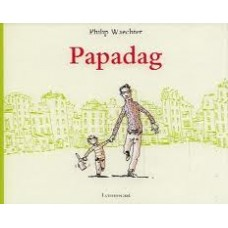 Waechter, Philip: Papadag