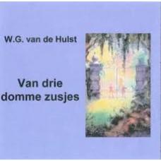 Hulst, WG van de: Van drie domme zusjes