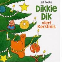 Boeke, Jet: Dikkie Dik, viert Kerstmis (prentenboek)
