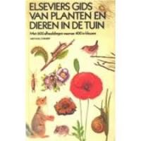 Elseviers gids van planten en dieren in de tuin door Michael Chinery