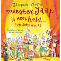 Vriens, Jacques met ill. van Annet Schaap: Meester Jaap is een held (op sokken!)