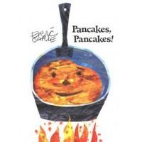 Carle, Eric: Pancakes, pancakes! Stories to go (Engels)