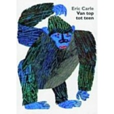 Carle, Eric: Van top tot teen