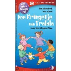 Luisterboek 2cd + extra liedjes cd: Een kringetje van Tralala door Carry Slee en Dagmar Stam