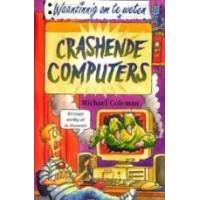 Waanzinnig om te weten:  Crashende computers
