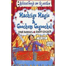 Waanzinnig om te weten:  Machtige magie & goochem gegoochel