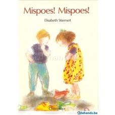 Stiemert, Elisabeth: Mispoes! Mispoes!