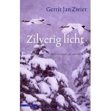 Zwier, Gerrit Jan: Zilverig licht, het noordelijke gevoel 2
