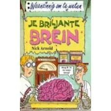 Waanzinnig om te weten:  Je briljante brein
