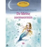 Bon, Annemarie en Sandra Klaassen:  De kleine zeemeermin  (sprookjes opnieuw verteld) avi M4