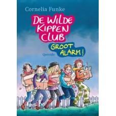 Funke, Cornelia: De wilde kippenclub groot alarm