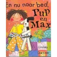 Gardiner, Lindsey: En nu naar bed, Pup en Max (telboek)