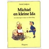 Lindgren, Astrid en Bjorn Berg: Michiel en kleine Ida