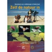 Basisboek voor veldbiologie in Nederland: Zelf de natuur in ( red: S Turnhout/ L van Gent/ M Reemer)