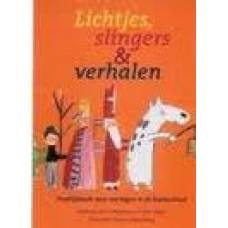 Lichtjes, slingers & verhalen, praktijkboek voor vieringen in de basisschool