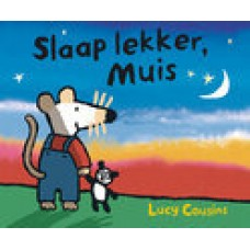 Cousins, Lucy: Slaap lekker, muis