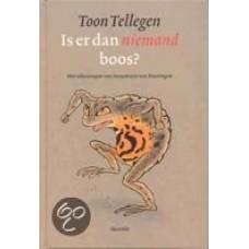 Tellegen, Toon met ill. van Annemarie van Haeringen: Is er dan niemand boos?
