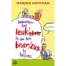 Hoffman, Marjon: Waarom het leuk is om een broer/zus te hebben