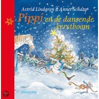 Lindgren, Astrid en Annet Schaap: Pippi en de dansende kerstboom
