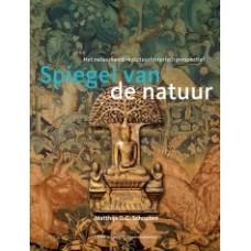 Schouten, Matthijs G.C.: Spiegel van de natuur, het natuurbeeld in cultuurhistorisch perspectief