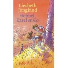 Jongkind, Liesbeth: Hobbel, Karel en Co
