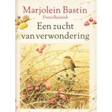Bastin, Marjolein en Frans Buissink: Een zucht van verwondering