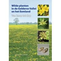 Bremer, Arie van den: Wilde planten in de Gelderse Vallei en het Eemland