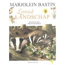 Bastin, Marjolein en Frans Buissink: Levend landschap